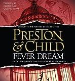 Fever Dream By Lincoln Child, Douglas Preston(A)/Rene Auberjonois(N) [Audiobook]