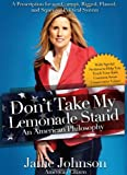 img - for Don't Take My Lemonade Stand: An American Philosophy book / textbook / text book