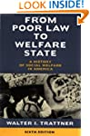 From Poor Law to Welfare State, 6th E...