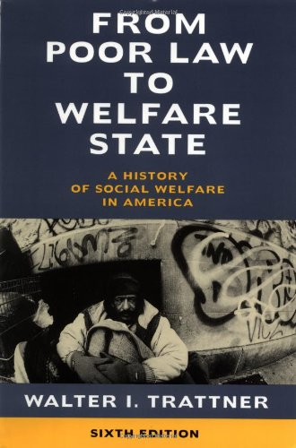 From Poor Law to Welfare State, 6th Edition: A History of...