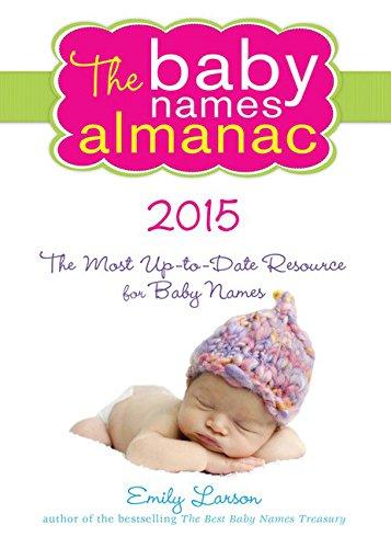 The 2015 Baby Names Almanac