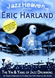 Jazz Drumming Lesson DVD Eric Harland The Yin and Yang of Jazz Drumming Instructional Video How to Play Method Learn JazzHeaven