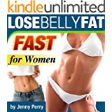 Lose Belly Fat Fast for Women: The New MEDS System for Quck and Easy Reduction of Tummy Fat and Cellulite