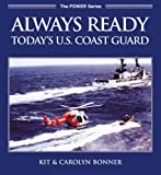 img - for Always Ready: Today's U. S. Coast Guard (Motorbooks International powerpro series) by Carolyn Bonner (2004-10-29) book / textbook / text book