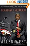 Guardian of the Republic: An American Ronin's Journey to Faith, Family and Freedom
