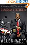 Guardian of the Republic: An American...