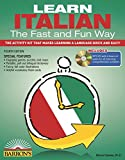 Learn Italian the Fast and Fun Way with MP3 CD: The Activity Kit That Makes Learning a Language Quick and Easy! (Fast and Fun Way Series)