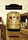 img - for Kenosha on the Go (Images of Rail: Wisconsin) book / textbook / text book