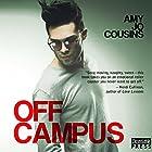 Off Campus: Bend or Break, Book 1 Hörbuch von Amy Jo Cousins Gesprochen von: Cooper North