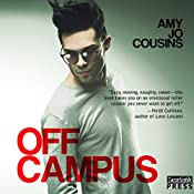 Off Campus: Bend or Break, Book 1 | [Amy Jo Cousins]