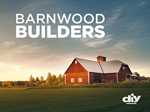 Watch Barnwood Builders Season 4 Episode 9 Barn Beam Log