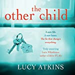 The Other Child | Lucy Atkins