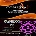 CompTIA A+ & Raspberry Pi 2 |  Solis Tech
