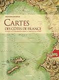 echange, troc Olivier Chapuis - Cartes des Cotes de France