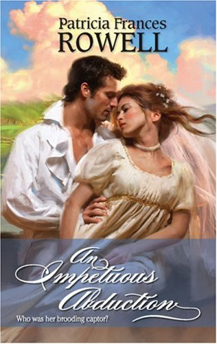 Image for An Impetuous Abduction (Harlequin Historical Series)