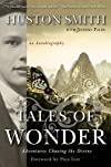 Tales of Wonder: Adventures Chasing the Divine, an Autobiography   [TALES OF WONDER] [Paperback]
