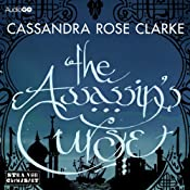The Assassin's Curse | [Cassandra Rose Clarke]