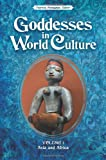 Goddesses in World Culture (3 Volumes)