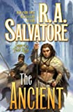 The Ancient (Saga of the First King) (0641945949) by Salvatore, R. A.