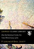 img - for An Introduction to the Mystical Life book / textbook / text book
