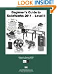 Beginner's Guide to SolidWorks 2011 L...