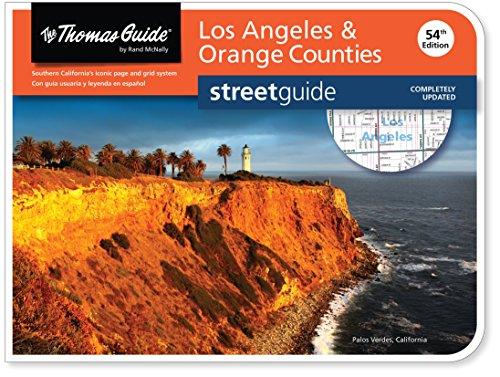 Thomas Guide: Los Angeles & Orange Counties (Thomas Guide Streetguide Los Angeles and Orange County) PDF