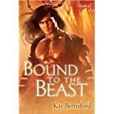 Bound to the Beast (The Greenwood)by Kay Berrisford