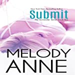 Submit: Surrender Series, Book 2 | Melody Anne