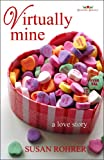 Virtually Mine: a love story (Redeeming Romance Series)