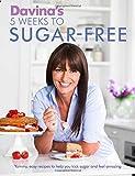 from Davina McCall Davinas 5 Weeks to Sugar-Free: Yummy, easy recipes to help you kick sugar and feel amazing