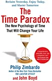 The Time Paradox: The New Psychology of Time That Will Change Your Life (English Edition)