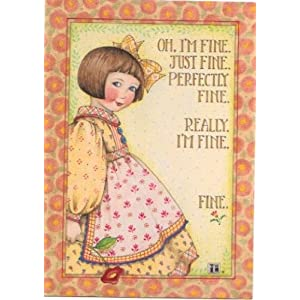 Mary Engelbreit I'm Fine 1997 Greeting Card 5x7 with Envelope