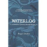 Waterlog: A Swimmer's Journey Through Britainby Roger Deakin