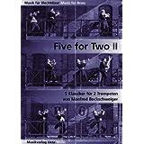 Five For Two (II). 5 Klassiker für 2 Trompeten (Spielpartitur) (Musik für Blechbläser)