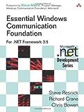 Essential Windows Communication Foundation (WCF): For .NET Framework 3.5