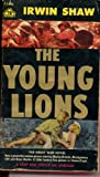 The Young Lions Double Volume (Complete and Unabridged)