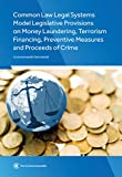 img - for Common Law Legal Systems Model Legislative Provisions on Money Laundering, Terrorism Financing, Preventive Measures and Proceeds of Crime book / textbook / text book