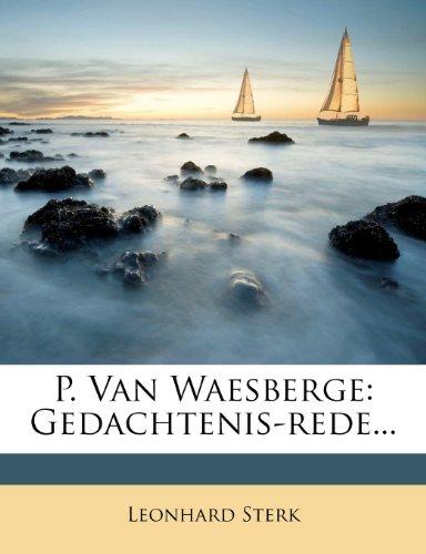 P. Van Waesberge: Gedachtenis-rede...