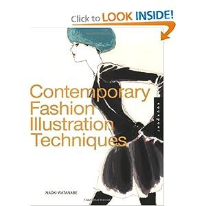Contemporary Fashion Illustration Techniques - Naoki Watanabe