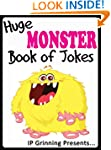 Huge Monster Book of Jokes for Kids....
