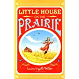 Little House on the Prairieby Laura Ingalls Wilder
