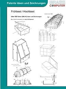 Frühbeet, Hochbeet, ca. 950 Seiten (DIN A4) Ideen und Zeichnungen