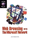 img - for Web Browsing with the Microsoft Network book / textbook / text book