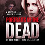 Portraits of the Dead | John Nicholl