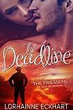 The Deadline (The Friessens: A New Beginning Book 1)