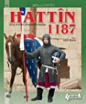 Hattin 1187: The Inevitable Defeat of...