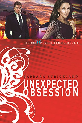 Unexpected Obsession (The Unexpected Series Book 1)