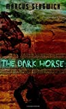 img - for The Dark Horse book / textbook / text book