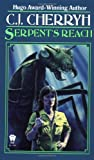 Serpent's Reach (Alliance-Union Universe) (0886770882) by C. J. Cherryh