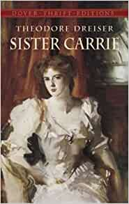 """book analysis about sister carrie Reviewed by tom frenkel i've just finished reading theodore dreiser's sister  carrie normally, i read a """"worthwhile"""" book such as this on my."""